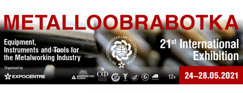 Metalloobrabotka 2021 live in Moscow features innovations and trends for Metalworking Industry